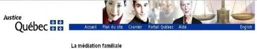 La Médiation Familiale au Québec (site du gouvernement)