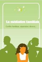 la Médiation Familiale présentée au grand public